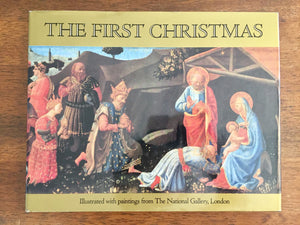 The First Christmas, Illustrated with Paintings from the National Gallery, London, Hardcover Book w/ Dust Jacket