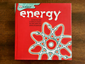 Energy, DK See for Yourself, by Chris Woodford