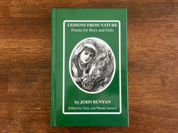 Lessons From Nature: Poems for Boys and Girls by John Bunyan, HC, Illustrated
