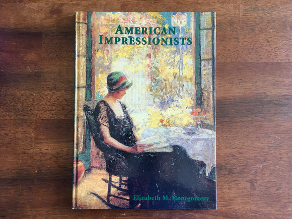 American Impressionists, Large HC, Illustrated, 1991, Montgomery, Impressionism