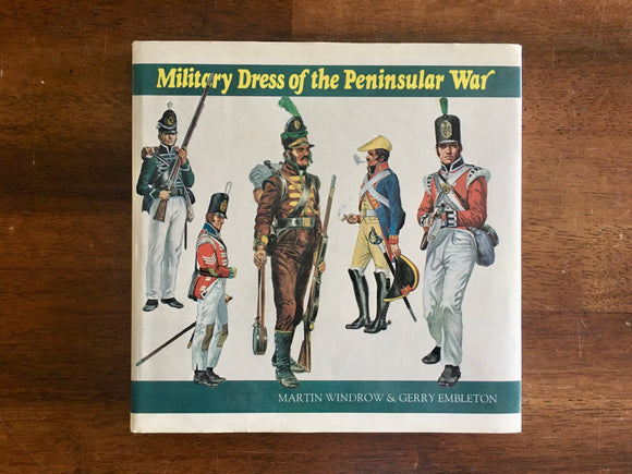 Military Dress of the Peninsular War, Vintage 1974, HC DJ