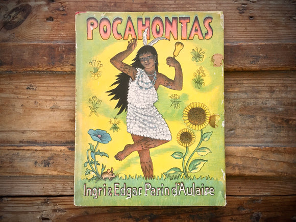 Pocahontas, Ingri and Edgar Parin d'Aulaire, Vintage, HC DJ, Illustrated
