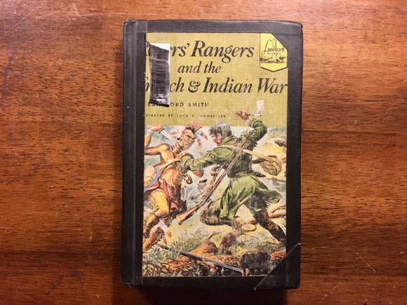 Roger's Rangers and the French & Indian War by Bradford Smith, Landmark Book