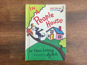In A People House by Theo LeSieg, Illustrated by Roy McKie, Vintage 1972, Dr Seuss