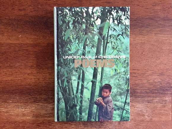 UNICEF Book of Children's Poems, compiled and with photographs by William I. Kaufman, adapted for English-reading children by Joan Gilbert Van Poznak, Vintage 1970, Hardcover