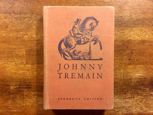 Johnny Tremain, Student's Edition, by Esther Forbes, Illustrated by Lynd Ward, Hardcover Book, Vintage 1945