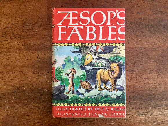 Aesop's Fables, Illustrated Junior Library Edition, Illustrated by Fritz Kredel, Vintage 1947, Hardcover Book with Dust Jacket