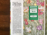 The First Tulips in Holland by Phyllis Krasilovsky, Illustrated by S.D. Schindler, Vintage 1982, 1st Edition