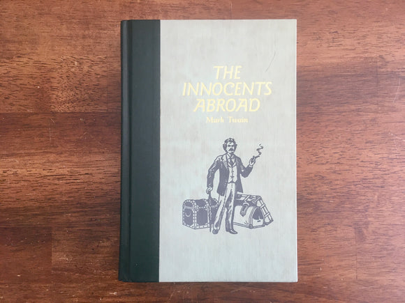 The Innocents Abroad by Mark Twain, Illustrated by Peter Newell, Vintage 1990