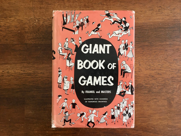 Giant Book of Games by Frankel and Masters, Vintage 1956, HC DJ