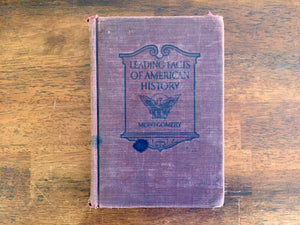 Leading Facts of American History by D.H. Montgomery, Revised Edition, Antique 1917, Hardcover Book, Illustrated