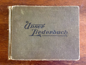 Unser Liederbuch, German Songs for Sunday School and Family, Antique, Our Songbook