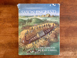 Saxon England by John Hamilton, Illustrated by Alan Sorrell, Vintage 1968, Hardcover Book with Dust Jacket