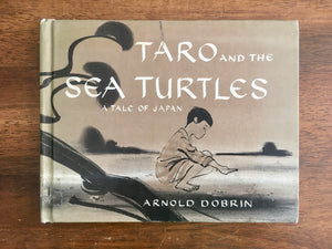 Taro and the Sea Turtles: A Tale of Japan by Arnold Dobrin, Vintage 1966, HC