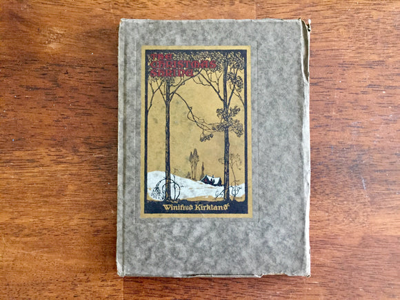 The Christmas Shrine, or Makers of Peace, by Winifred Kirkland, Antique 1920, Paperboard Cover