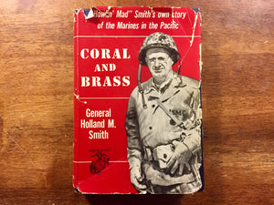 Coral and Brass, General Holland M. Smith, HC/DJ, Marines, Military History, WWII