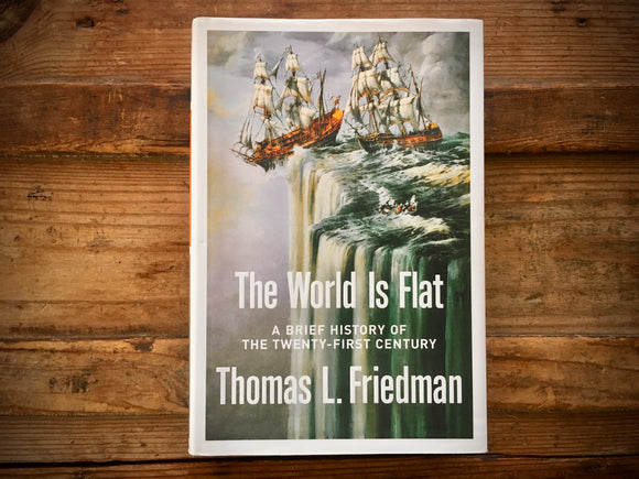 The World Is Flat, Thomas L. Friedman, HC DJ, Brief History of 21st Century