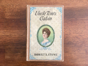 Uncle Tom's Cabin by Harriet B Stowe, Antique, Hardcover
