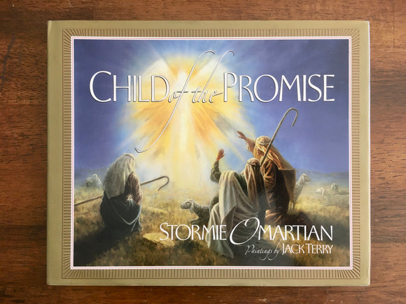 Child of the Promise by Stormie O'Martian, Hardcover Book with Dust Jacket
