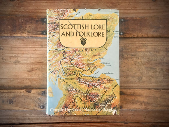 Scottish Lore and Folklore, Ronald Macdonald Douglas, Illustrated, HC DJ