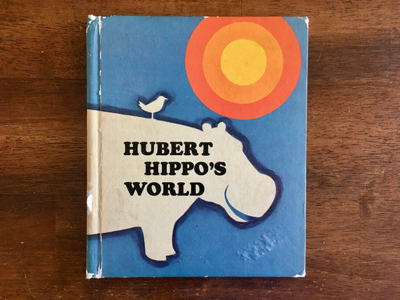 Hubert Hippo's World by Faith B. Lasher, Vintage 1971, HC, Nature