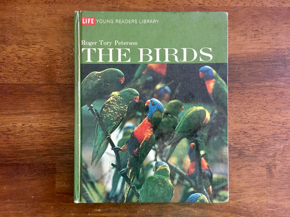 The Birds, Roger Tory Peterson, LIFE Young Reader's Library, Illustrated, 1970