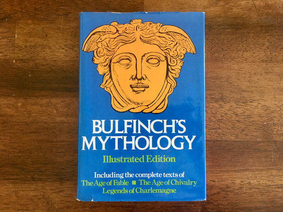 Bulfinch's Mythology by Thomas Bulfinch, Illustrated Edition, Vintage 1979, Hardcover Book