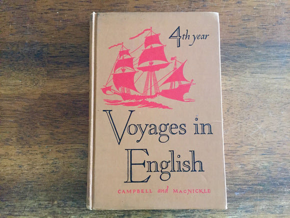 Voyages in English, 4th Year, Hardcover Book, Vintage 1950, Illustrated