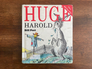 Huge Harold by Bill Peet, HC, Vintage 1984, Special Edition, 11th Print, Hardcover
