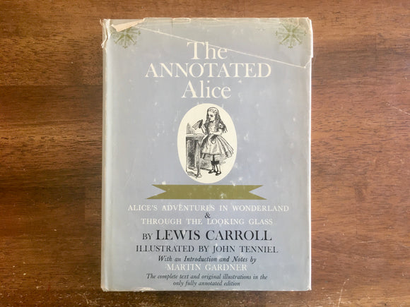The Annotated Alice: Alice's Adventures in Wonderland & Through the Looking Glass by Lewis Carrol, Illustrated Hardcover Book with Dust Jacket