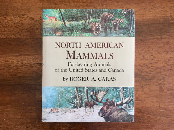 North American Mammals by Roger A. Caras, Vintage 1967, HC DJ, Nature, Animals