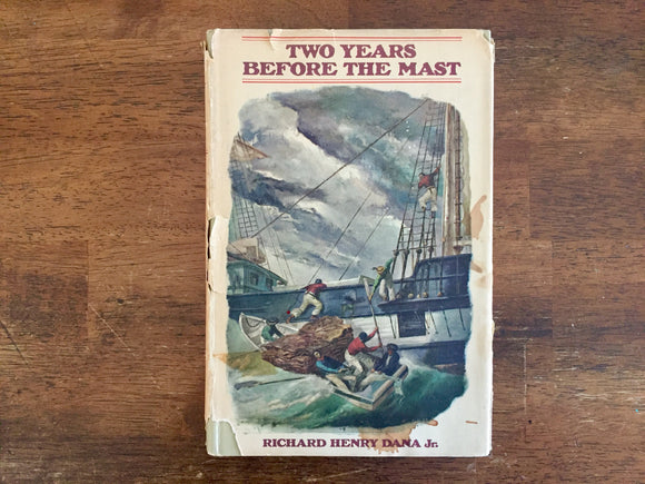 Two Years Before the Mast by Richard Henry Dana Jr., Illustrated by Robert Frankenberg, Abridged, Vintage 1959, Hardcover Book with Dust Jacket