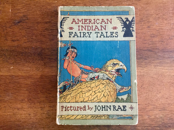 American Indian Fairy Tales, Hardcover Book, Vintage 1921, Illustrated