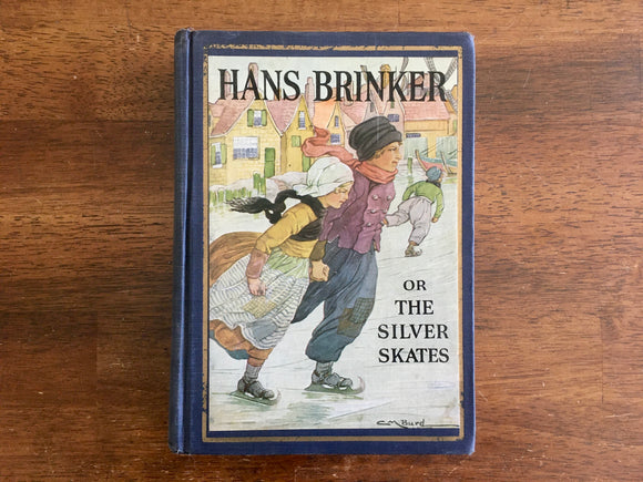 Hans Brinker, or The Silver Skates by Mary Mapes Dodge, 1930 Printing