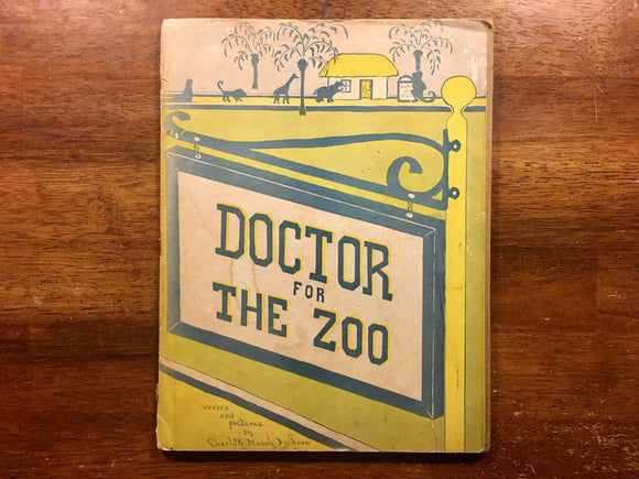 Doctor for the Zoo by Charlotte Mason Dickson, Vintage 1947, Hardcover Book