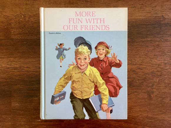 More Fun With Our Friends, Teacher's Edition, Vintage 1962, HC Reader