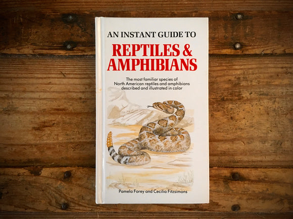 Reptiles and Amphibians, Instant Nature Guide, HC, Illustrated, Hardcover