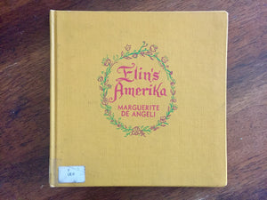 Elin's Amerika by Marguerite de Angeli. Hardcover Book. Vintage 1941. Illustrated.