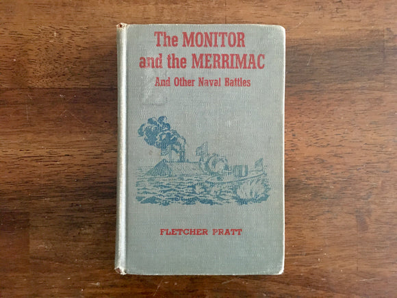 The Monitor and Merrimac, Other Naval Battles, Fletcher Pratt, Landmark Book
