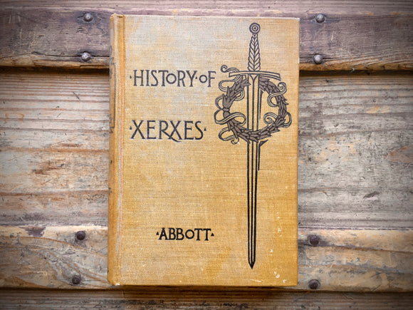 History of Xerxes by Jacob Abbott, 1904, HC, Illustrated, Makers