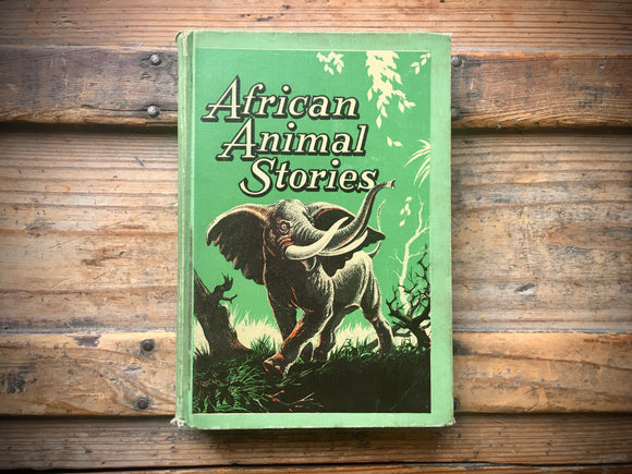 African Animal Stories by H.W. Lowe, Illustrated by Harry Baerg, 1952, HC