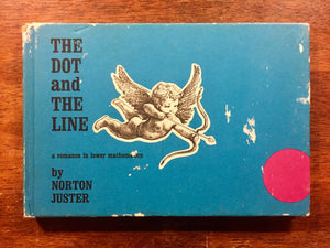 The Dot and the Line, A Romance in Lower Mathematics by Norton Juster, Vintage 1963, Hardcover Book, Illustrated