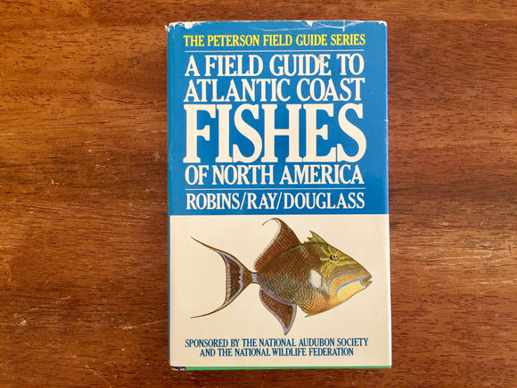 A Field Guide to Atlantic Coast Fishes of North America, Peterson Field Guide, Vintage 1986, Hardcover Book with Dust Jacket