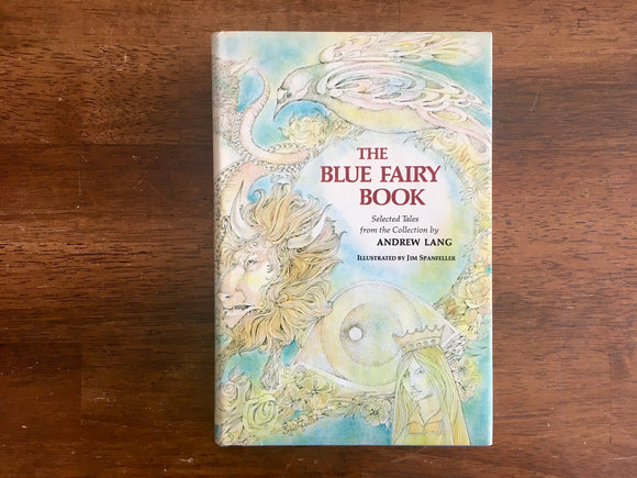 The Blue Fairy Book by Andrew Lang, Jim Spanfeller Illustrated, Junior Deluxe Edition, HC DJ