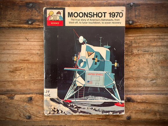 Moonshot 1970, Paperback, Space, Science, Astronaut, 1968, Grow-Ahead