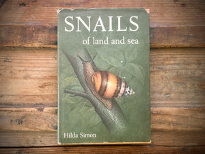 Snails of Land and Sea, Hilda Simon, HC DJ, Illustrated, Nature Study