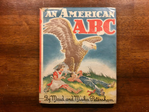 An American ABC by Maud and Miska Petersham, Vintage 1962, HC DJ, Beautiful