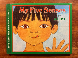 My Five Senses by Aliki, Vintage 1989, First Revised Edition, Hardcover Book, Illustrated