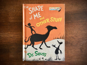 The Shape of Me and Other Stuff by Dr. Seuss, Vintage 1973, HC