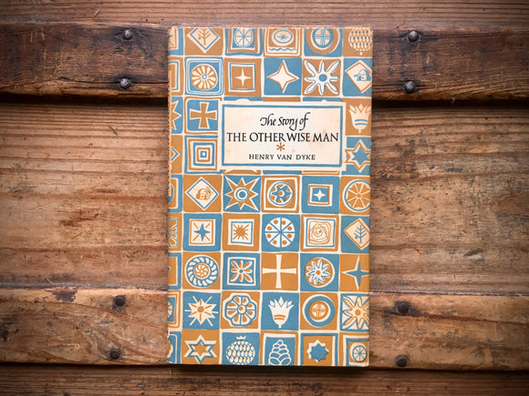 Story of the Other Wise Man, Henry Van Dyke, Illustrated, HC DJ, Vintage